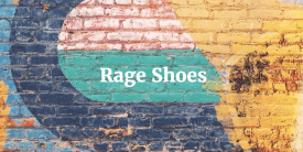 Rage Shoes